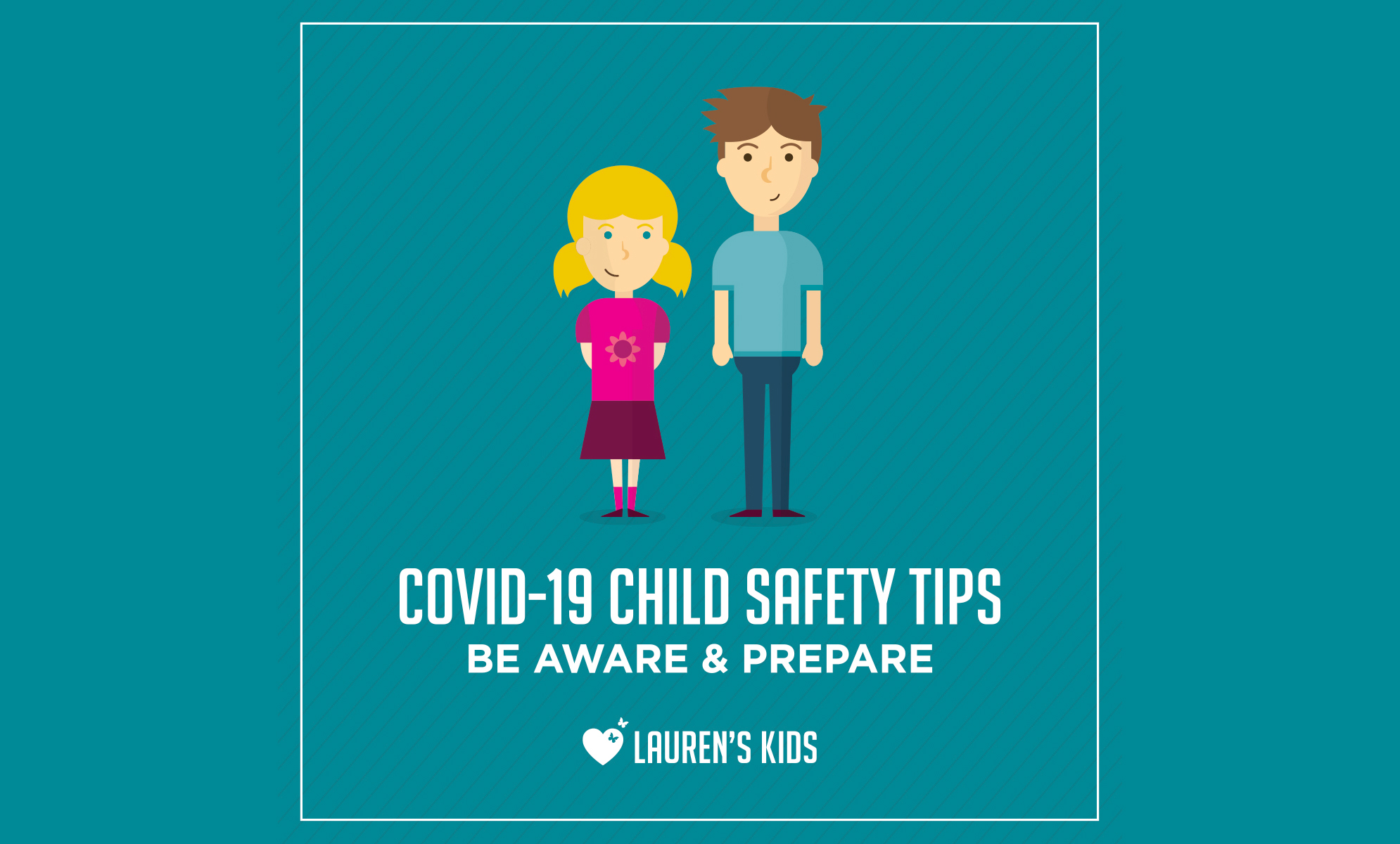 COVID-19 Child Safety Tips